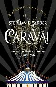 Cover-Bild zu Caraval: the mesmerising Sunday Times bestseller von Garber, Stephanie