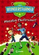 Cover-Bild zu Der Wunderstürmer 5 - Plötzlich Cheftrainer! von Bandixen, Ocke
