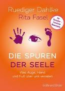 Cover-Bild zu Die Spuren der Seele - Neuauflage von Dahlke, Ruediger