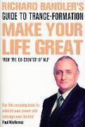 Cover-Bild zu Make Your Life Great von Bandler, Richard
