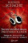 Cover-Bild zu Secretul dezvaluit despre partenerii oglinda. Rela¿ia de iubire privita ca o cale catre eliberarea interioara (eBook) von Schache, Ruediger
