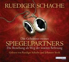 Cover-Bild zu Das Geheimnis meines Spiegelpartners von Schache, Ruediger