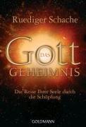 Cover-Bild zu Das Gottgeheimnis - von Schache, Ruediger