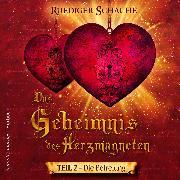 Cover-Bild zu Das Geheimnis des Herzmagneten (Audio Download) von Schache, Ruediger