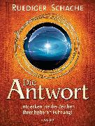 Cover-Bild zu Die Antwort (eBook) von Schache, Ruediger