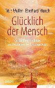 Cover-Bild zu Glücklich der Mensch (eBook) von Müller, Titus