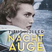 Cover-Bild zu Nachtauge (Ungekürzt) (Audio Download) von Müller, Titus