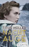 Cover-Bild zu Nachtauge (eBook) von Müller, Titus