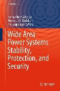 Cover-Bild zu Wide Area Power Systems Stability, Protection, and Security (eBook) von Abdelaziz, Almoataz Y. (Hrsg.)
