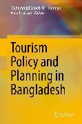 Cover-Bild zu Tourism Policy and Planning in Bangladesh (eBook) von Hassan, Azizul (Hrsg.)