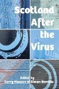 Cover-Bild zu Scotland After the Virus (eBook) von Hassan, Gerry (Hrsg.)