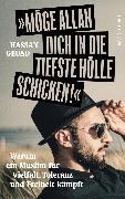 Cover-Bild zu Möge Allah dich in die tiefste Hölle schicken (eBook) von Geuad, Hassan