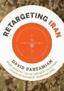 Cover-Bild zu ReTargeting Iran von Barsamian, David