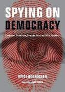 Cover-Bild zu Spying on Democracy von Boghosian, Heidi
