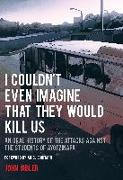 Cover-Bild zu I Couldn't Even Imagine That They Would Kill Us von Gibler, John