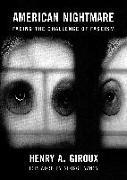 Cover-Bild zu American Nightmare: Facing the Challenge of Fascism von Giroux, Henry A.