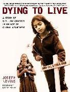 Cover-Bild zu Dying to Live von Nevins, Joseph
