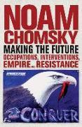 Cover-Bild zu Making the Future von Chomsky, Noam