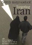Cover-Bild zu Targeting Iran von Barsamian, David (Solist)
