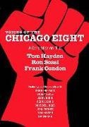 Cover-Bild zu Voices of the Chicago Eight: A Generation on Trial von Condon, Frank
