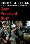 Cover-Bild zu Dear President Bush von Sheehan, Cindy