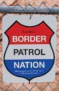 Cover-Bild zu Border Patrol Nation (eBook) von Miller, Todd