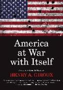 Cover-Bild zu America at War with Itself (eBook) von Giroux, Henry A.