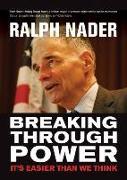 Cover-Bild zu Breaking Through Power (eBook) von Nader, Ralph