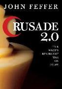 Cover-Bild zu Crusade 2.0 (eBook) von Feffer, John
