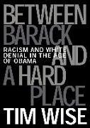 Cover-Bild zu Between Barack and a Hard Place (eBook) von Wise, Tim