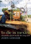 Cover-Bild zu To Die in Mexico (eBook) von Gibler, John