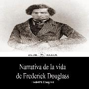 Cover-Bild zu Narrativa de la vida de Frederick Douglass (eBook) von Douglass, Frederick