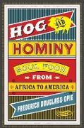 Cover-Bild zu Hog and Hominy (eBook) von Opie, Frederick Douglass