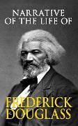 Cover-Bild zu Narrative of the Life of Frederick Douglass (eBook) von Douglass, Frederick