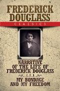 Cover-Bild zu Frederick Douglass Classics (eBook) von Douglass, Frederick