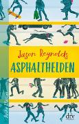 Cover-Bild zu Asphalthelden von Reynolds, Jason