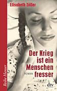 Cover-Bild zu Der Krieg ist ein Menschenfresser von Zöller, Elisabeth
