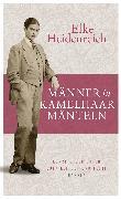 Cover-Bild zu Männer in Kamelhaarmänteln (eBook) von Heidenreich, Elke