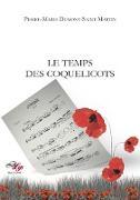Cover-Bild zu Le Temps des coquelicots (eBook) von Dumont-Saint Martin, Pierre-Marie