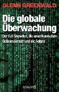Cover-Bild zu Die globale Überwachung von Greenwald, Glenn