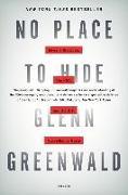 Cover-Bild zu No Place to Hide: Edward Snowden, the Nsa, and the U.S. Surveillance State von Greenwald, Glenn