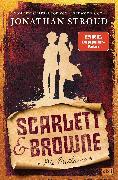 Cover-Bild zu Scarlett & Browne - Die Outlaws (eBook) von Stroud, Jonathan