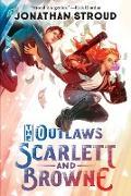 Cover-Bild zu The Outlaws Scarlett and Browne (eBook) von Stroud, Jonathan