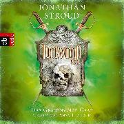 Cover-Bild zu Lockwood & Co. - Das Grauenvolle Grab (Audio Download) von Stroud, Jonathan