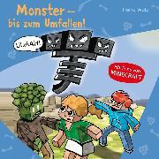 Cover-Bild zu Monster - bis zum Umfallen! (Audio Download) von Wolz, Heiko