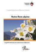 Cover-Bild zu Notre flore alpine von Landolt, Elias