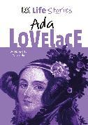 Cover-Bild zu DK Life Stories Ada Lovelace von Castaldo, Nancy