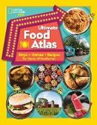 Cover-Bild zu Ultimate Food Atlas von Castaldo, Nancy
