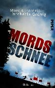 Cover-Bild zu Mordsschnee (eBook) von Grünig, Michaela