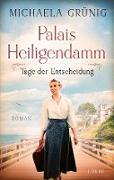 Cover-Bild zu Palais Heiligendamm - Tage der Entscheidung (eBook) von Grünig, Michaela